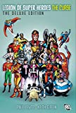 Paul Levitz: The Legion of Super-Heroes - The Curse Deluxe Edition