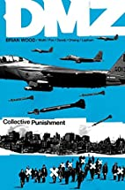 DMZ, Volume 10: Collective Punishment by…