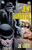 Kubert, Joe: Jew Gangster