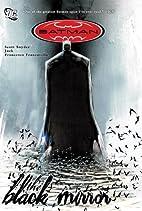 Batman: The Black Mirror by Scott Snyder