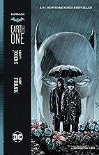 Batman: Earth One by Geoff Johns