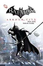 Batman: Arkham City by Paul Dini