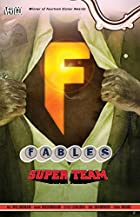 Fables: Super Team by Bill Willingham