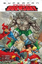 Superman: Reign of Doomsday by Paul Cornell