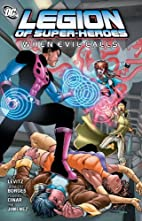 Legion of Super-Heroes: When Evil Calls by…