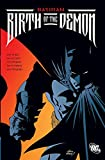 Barr, Mike W.: Batman: Birth of the Demon
