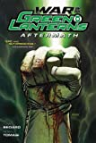 Bedard, Tony: War of the Green Lanterns: Aftermath (Green Lantern Corps)