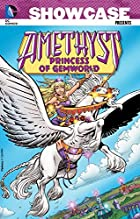 Showcase Presents: Amethyst, Princess of…