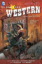 All Star Western Vol. 1: Guns and Gotham…