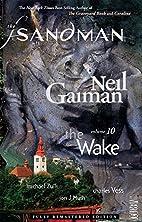 Sandman Volume 10: The Wake (New Edition)…