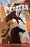 Palmiotti, Jimmy: All Star Western Vol. 2: The War of Lords and Owls (The New 52)