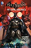 Fridolfs, Derek: Batman: Arkham Unhinged Vol. 1
