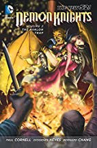 Demon Knights Volume 2: The Avalon Trap by…