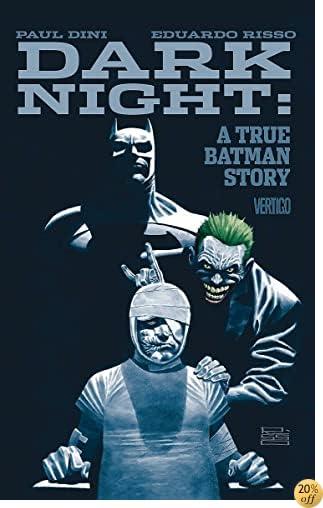 TDark Night: A True Batman Story