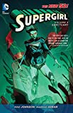 Johnson, Mike: Supergirl Vol. 3: Sanctuary (The New 52) (Supergirl: the New 52)