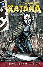 Katana Vol. 1: Soul Taker by Ann Nocenti
