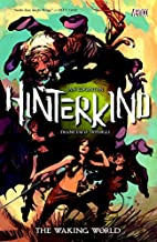 Hinterkind Vol. 1: The Waking World by Ian…