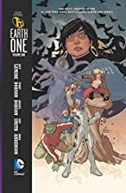 Teen Titans: Earth One Volume One by Jeff…