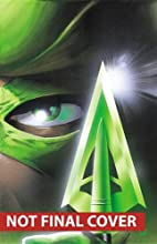 Green Arrow by Kevin Smith Deluxe Edition…