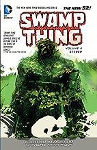 Swamp Thing Volume 4: Seeder by Charles…