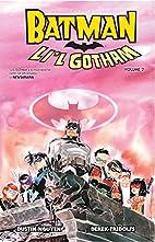 Batman: Li'l Gotham Vol. 2 by Dustin Nguyen