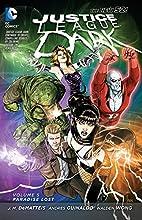 Justice League Dark Volume 5: Paradise Lost…