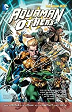 Aquaman and the Others Volume 1: Legacy of…