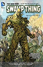 Swamp Thing Vol. 5: The Killing Field (The…