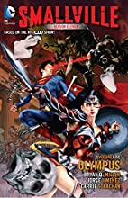 Smallville Season 11 Vol. 5: Olympus by…