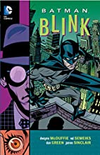 Batman: Blink by Dwayne McDuffie