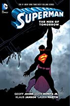 Superman: The Men of Tomorrow by Geoff Johns