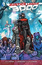 Justice League 3000 Volume 2: The Camelot…