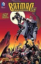Batman Beyond: Justice Lords Beyond by Kyle…
