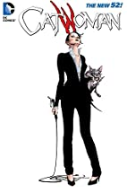 Catwoman Volume 6: Keeper of the Castle by…