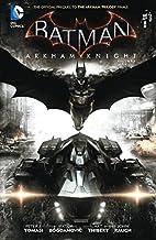 Batman: Arkham Knight Vol. 1 by Peter J.…