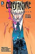 Constantine: The Hellblazer Vol. 1: Going…