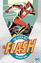 Flash: The Silver Age Vol. 1 by Robert…