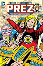 Prez: The First Teen President by Ed…