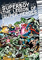 Superboy and the Legion of Super-Heroes,…