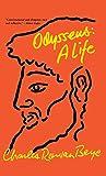 Beye, Charles Rowan: Odysseus: A Life