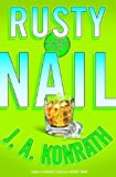 "Konrath, J. A.: Rusty Nail: A Jacqueline ""Jack"" Daniels Mystery (Jack Daniels Mysteries)"
