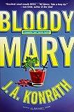 Konrath, J. A.: Bloody Mary (Jack Daniels Mysteries)