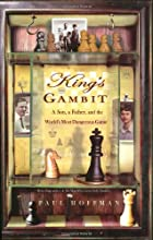 King's Gambit: A Son, A Father, and the…