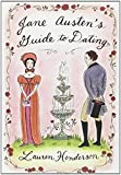 Henderson, Lauren: Jane Austen's Guide To Dating
