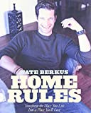 Leiner, Barri: Home Rules: Transform the Place You Live into a Place You'll Love