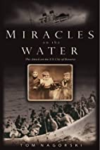 Miracles on the Water by Tom Nagorski