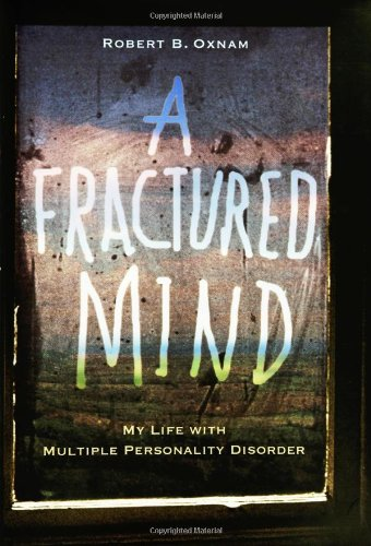 a-fractured-mind-my-life-with-multiple-personality-disorder