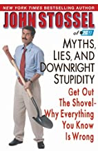 Myths, lies and downright stupidity by John…