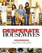 The Desperate Housewives Cookbook by…