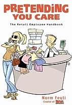 Pretending You Care: The Retail Employee…